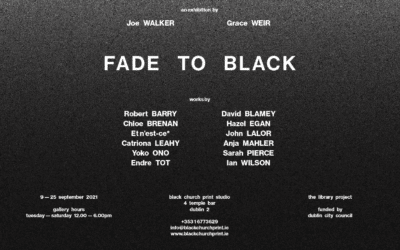 Current Exhibition: Fade to Black